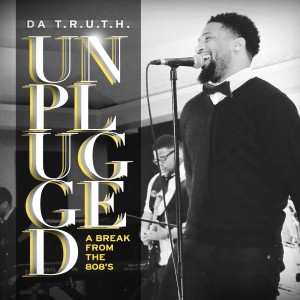 Da TRUTH-Unplugged Cover
