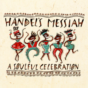 Handel's Messiah A Soulful Celebration cover