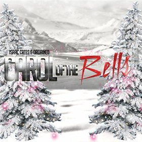 Isaac Cates & Ordained-Carol of the Bells