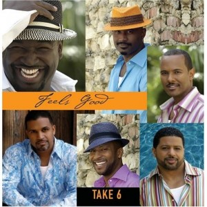 Take 6-Feels Good