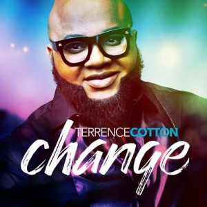 Terrence Cotton-Change