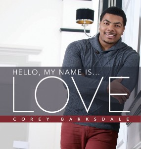 Corey Barksdale-Hello My Name Is Love