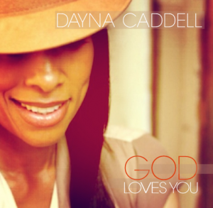Dayna Caddell-GOD LOVES YOU COVER final