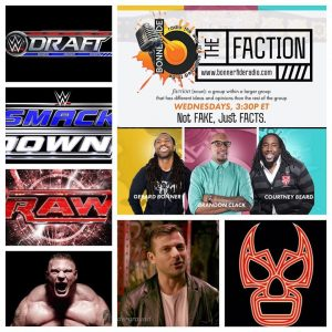 The Faction (Matt Striker, Raw, Smackdown Live, Draft)