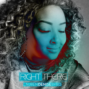 Lauren Denise Byrd-Right There