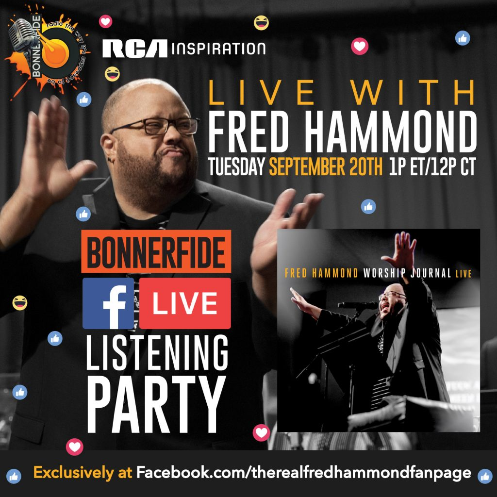 Bonnerfide Radio Listening Party with Fred Hammond