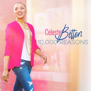 Celeste Betton-10,000 Reasons Album Cover