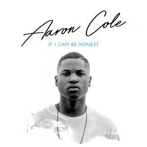 aaron-cole-if-i-can-be-honest