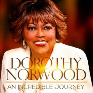 dorothy-norwood-an-incredible-journey