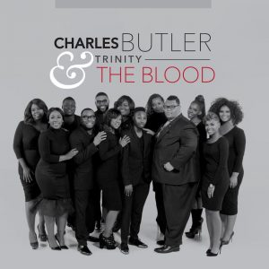 Charles Butler & Trinity-The Blood