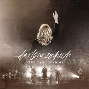 Darlene Zschech-Here I Am Send Me