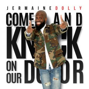 Jermaine Dolly-Come And Knock On My Door